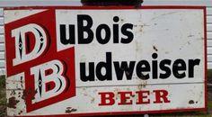 DuBois Budweiser Sign