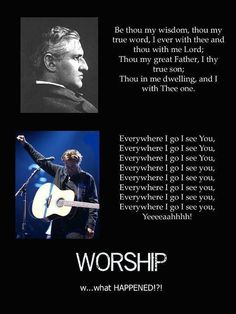 Worship songs then and now...  WHAT HAPPENED?? And this is music??