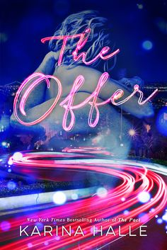 My ARC Review for Ramblings From This Chick of The Offer by Karina Halle