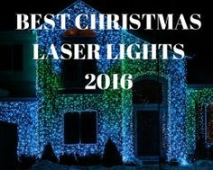 Best Christmas Laser Lights 2015 - Move over blow up Santa, this year we are lighting up our house in style. Find the best Christmas light show today.