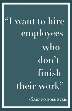 "Funny Motivational Poster for Students ● Middle/High School Classroom ● Said No Boss Ever...Series ● 11""x17"" inch"