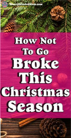How Not To Go Broke This Christmas Season ~ The Christmas season is a time for giving, who doesn't want to give to loved ones and see them happy? The downside of this is that Christmas is also a time when many people get in debt and it last way longer then just one day. There are things that you can do to save money and still give without going into debt. Read on for some tips.