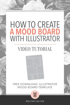 How to Create a Mood Board with Illustrator via @hollymccaig