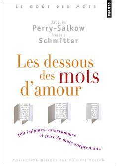 Les dessous des mots d'amour -  Jacques Perry-Salkow