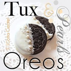 Tuxedo and Pearls Oreo Cookies! Ideal for a dessert buffet or bridal shower.  Easy to DIY.