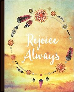 b40a449845cba Amazon.com  Rejoice Always  Watercolor Ombre Fade 160 Blank Lined Page  Softcover Journal
