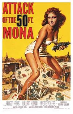 Attack of the 50 ft. Mona