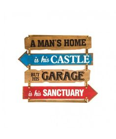 A Mans Home Is His Castle Wood Sign