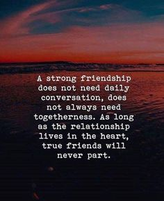 Positive Quotes : As long as the relationship lives in the heart true friends will never part. best friend quotes Positive Quotes : As long as the relationship lives in the heart true friends will never part. Best Positive Quotes, Inspirational Quotes, Motivational Quotes, Strong Quotes, Wisdom Quotes, True Quotes, Quotes Quotes, True Friend Quotes, Love My Friends Quotes