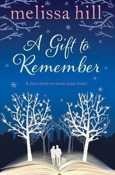 A Gift to Remember--Melissa Hill