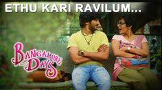 Bangalore Days || Ethu Kari Ravilum.. Guys should be like this.. One of my fav movie n song.. # bangalore days