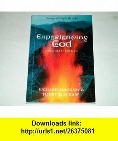 Experiencing God Collegiate Edition; Knowing and Doing the Will of God (9781415828687) Richard Blackaby, Henry Blackaby , ISBN-10: 1415828687  , ISBN-13: 978-1415828687 ,  , tutorials , pdf , ebook , torrent , downloads , rapidshare , filesonic , hotfile , megaupload , fileserve