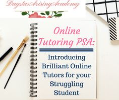 ONLINE TUTORING PSA: Introducing Brilliant Online Tutors for Your Struggling Student - Daystar Arising Academy % Tutoring Business, Homeschool High School, Parenting Classes, Online Tutoring, Learning Tools, Home Schooling, Good Books, Teaching, Students