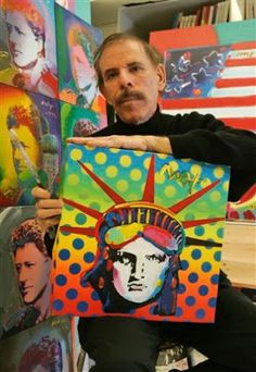 Artist Peter Max. Another guy whose work I absolutely love.