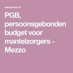 PGB, persoonsgebonden budget voor mantelzorgers - Mezzo