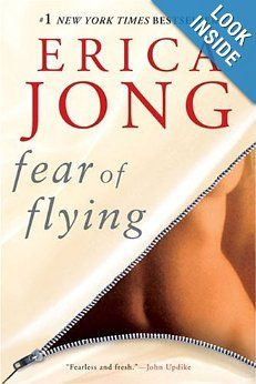"Fear of Flying: Erica Jong  ""Originally published in 1973, the ground-breaking, uninhibited story of Isadora Wing and her desire to fly free caused a national sensation - and sold more than 12 million copies.  Now, after 30 years, the iconic novel still stands as a timeless tale of self-discovery, liberation, and womanhood."""