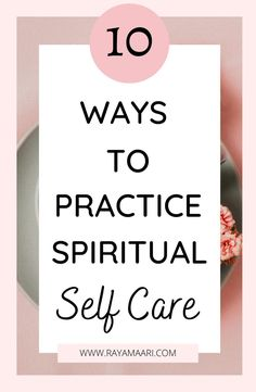 Spiritual self-care as part of a daily practice offers many benefits. By developing these habits diligently, you can stay true to yourself, aligned with your goals, and achieve your life purpose. spiritual self-care | how to be spiritual | how to be spiritually awakened | spiritual self-care tips | how to be spiritual without religion | spirituality for beginners | journaling for spiritual awakening | spiritual self care ideas Positive Thinking Tips, Finding Inner Peace, Soul Connection, Love Tips, Transform Your Life, Self Improvement Tips, Be True To Yourself, Life Purpose, Self Confidence