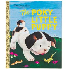 The Poky Little Puppy a Little Golden Book Classic Children's Book Reprint Tiny Puppies, Little Puppies, Pokey Little Puppy, Kids Story Books, Little Golden Books, Bedtime Stories, Craft Activities For Kids, Animals For Kids, Coloring Books