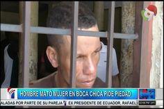 Hombre Que Mató A Su Pareja En Boca Chica Pide Piedad