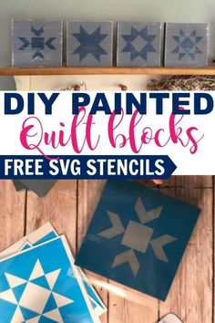 Quick and easy painted quilt blocks with free SVG stencil. Great way to use up scrap wood and add to your farmhouse decor. Barn Quilt Designs, Barn Quilt Patterns, Pattern Blocks, Quilting Designs, Farmhouse Quilts, Farmhouse Decor, Quilted Coasters, Painted Barn Quilts, Barn Signs