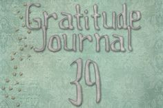 Gratitude Challenge Revisited Day 39 - News - Bubblews