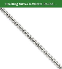 Sterling Silver 5.20mm Round Box Bracelet. Product Type:Jewelry Jewelry Type:Chains Chain Type:Box Bracelet Type:Chain Styles Material: Primary:Sterling Silver Material: Primary - Color:White Material: Primary - Purity:925 Sold By Unit:Each Finish:Polished Chain Length:8.5 in Chain Width:5.2 mm Clasp /Connector:Box Catch .