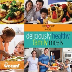 A Free Cookbook! Deliciously Healthy Family Meals. Yummy.  Healthy.  Easy.  Free!
