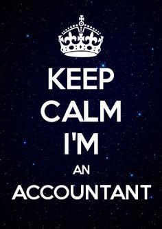Keep calm I'm an accountant.
