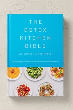 Anthropologie EU The Detox Kitchen Bible