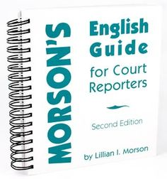 StenoWorks The Court Reporting Store - Morson's English Guide for Court Reporters, $49.95 (http://www.stenoworks.com/morsons-english-guide-for-court-reporters/)