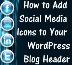 how to add social media icons to wordpress blog header