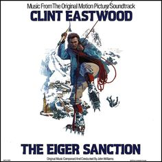 """The Eiger Sanction"" (1975, MCA).  Music from the movie soundtrack."