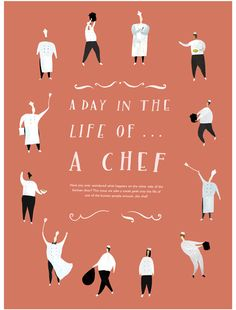 A Day in the Life of a Chef - Katrina Whitelaw | illustration, design, poster, lettering, type, cute, people, character