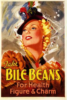 A leaflet enclosed with the Beans stated that they were also a cure for cirrhosis of the liver, blackheads, and all female complaints, and later they were mainly targeted at women, using glamorous pictures that now appear incongruous with the unattractive product name.