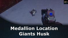 cfc00d3d60e Destiny Rise Of Iron Medallion Location Giants Husk