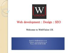Webvizion offers Complete Web Services and Solutions including Web Development, SEO services, Online Reputation Management, Social Media Marketing, Website Design, e-Commerce Development, Logo Design, Brand Identity, Magento & Wordpress development, Website Maintenance and many more. Our prices are quite competitive and the quality of service is next to none. We also provide printing solutions through www.PrintPedia.co.uk to our clients. Offices in London and Aylesbury. Call Us Today on 020…