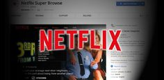 This Chrome extension will help you find Netflix's secret categories easily