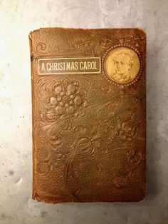 .A Christmas Carol by Charles Dickens - I read it almost every year; Oh how I'd love to read this beautiful old edition!
