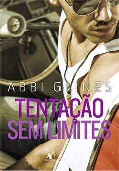 Resenha: Tentação Sem Limites - Abbi Glines - Editora Arqueiro