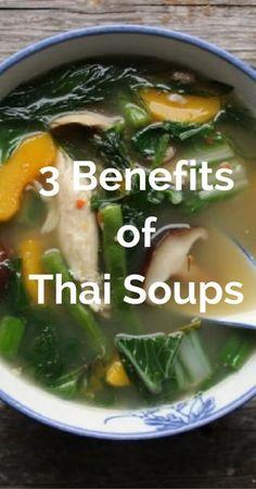 3 Benefits of Thai Soups