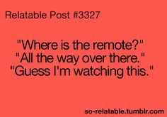 Relatable Post #3327 haha! Guess I'm watching this! That's what I always do!!!