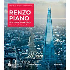 LEZIONI DI ARCHITETTURA E DESIGN - Renzo Piano - Corriere Store