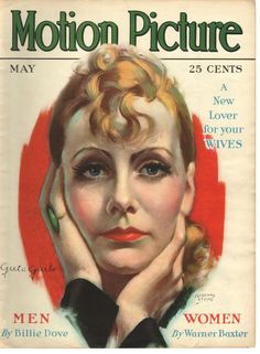 Greta Garbo painted by Marland Stone makes the cover of Motion Picture magazine. May 1930
