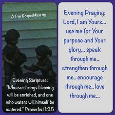 Evening Scripture and Prayer #atruegospelministry