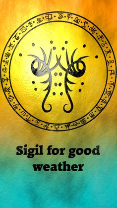 Sigil for good weather Sigil requests are closed.