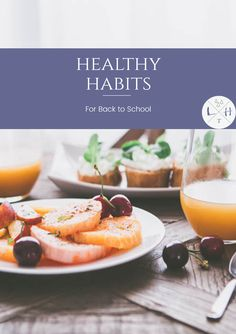 These healthy habits are easy to establish. With just a bit of time, you and your kids can be healthier for the new school year. via @lavenderhytta