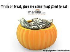 Win $ 250 #ManillaHalloween