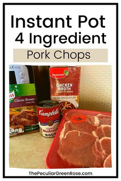 You will love these easy 4 Ingredient Instant Pot Pork Chops! | Instant Pot Pork Chops | Instant Pot Pork Chops Boneless | Instant Pot Pork Chop Recipes | Instant Pot Pork Recipes | Instant Pot Pork Chops Boneless Easy | Instant Pot Pork Chops with Gravy | Instant Pot Pork Loin Chops | Instant Pot Chops Cream of Mushroom | Instant Pot Pork Chop Recipes Easy | Instant Pot Pork Chops with Cream of Mushroom Soup | #instantpot #pressurecooking #pork