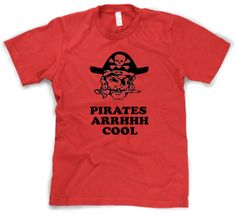 Pirates Arghhh Cool T Shirt funny pirate shirt