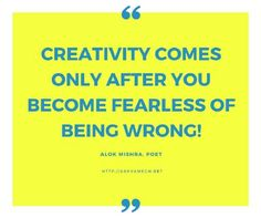 About creativity... Alok Mishra quotes on poetry and creative writing!